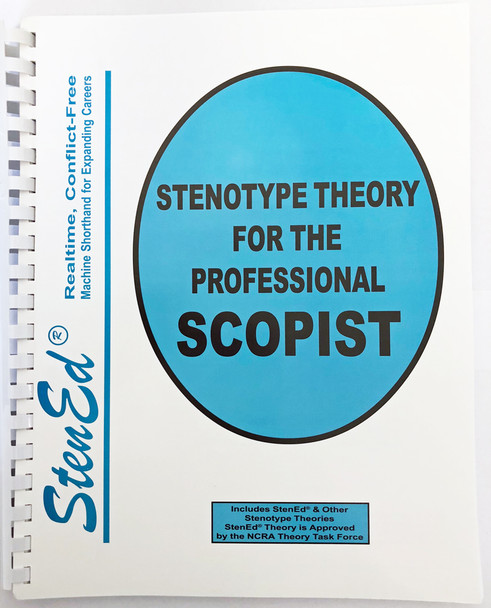 Stenotype Theory for the Professional Scopist