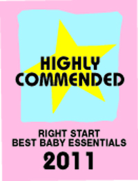 Right Start, Best Baby Essentials, 2011 Awards - Commended