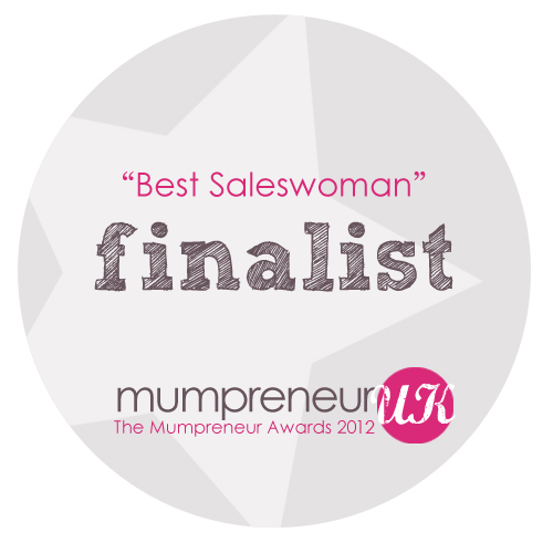 Mumpreneur UK, 2012 Awards - Nominated Best Saleswoman