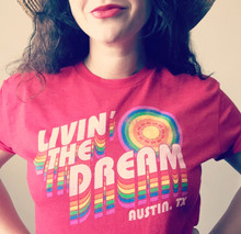 style yourself when you are livin the dream in austin, texas and wearing your pride socks retro t-shirt.