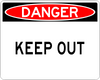 Keep Out Danger Sign