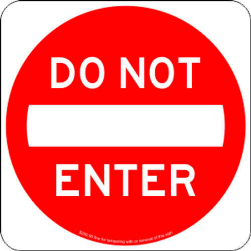 "12"" x 12"" DO NOT ENTER Trail Sign"