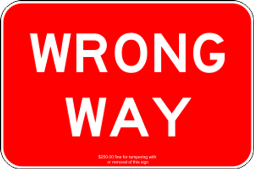 "12"" x 8"" Wrong Way Trail Sign"