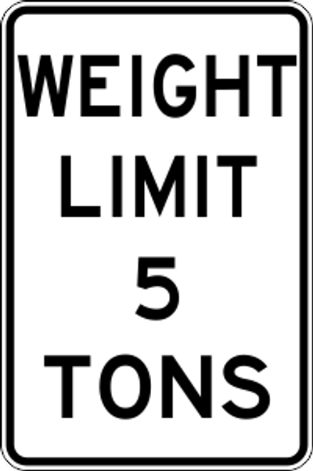 "12' x 18"" Weight Limit Trail Sign"