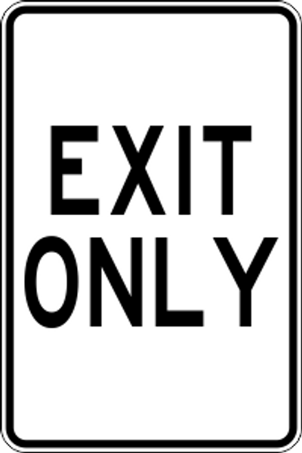 "12"" x 18"" Exit Only Trail Sign"