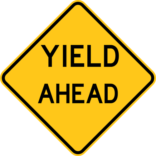 Yield Ahead Warning Trail Sign Yellow