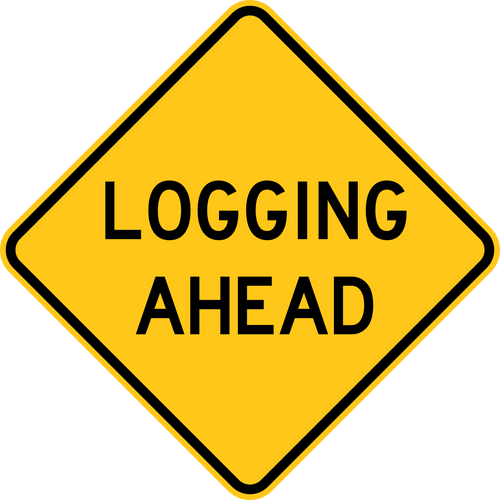 Logging Ahead Warning Trail Sign