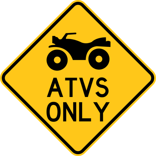 ATVs Only Warning Trail Sign Yellow