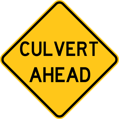 Culvert Ahead Warning Sign Yellow