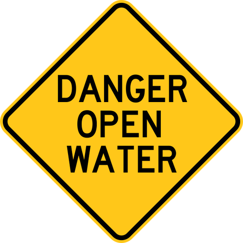 Danger Open Water Warning Trail Sign Yellow