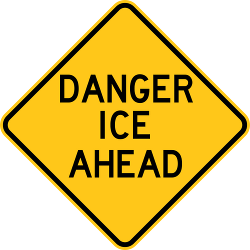 Danger Ice Ahead Warning Trail Sign Yellow