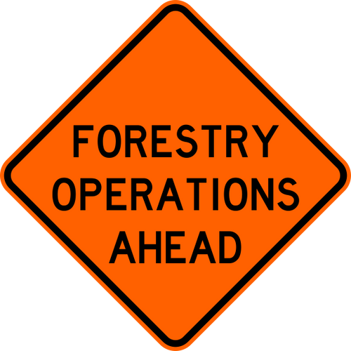 Forestry Operations Ahead Waring Trail Sign Orange