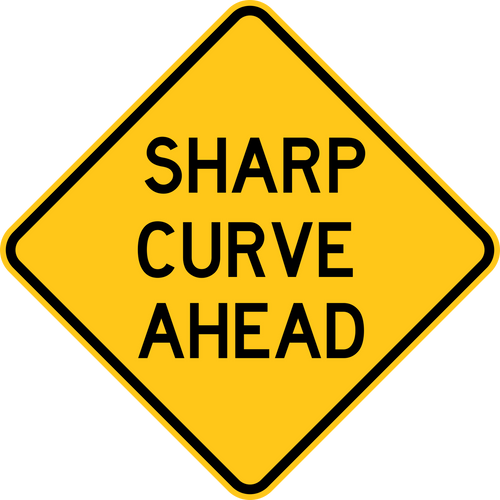 Sharp Curve Ahead Warning Trail Sign Yellow