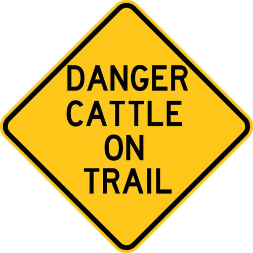 Danger Cattle on Trail Warning Trail Sign Yellow