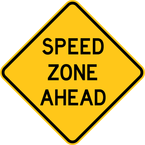 Speed Zone Ahead Warning Trail Sign Yellow