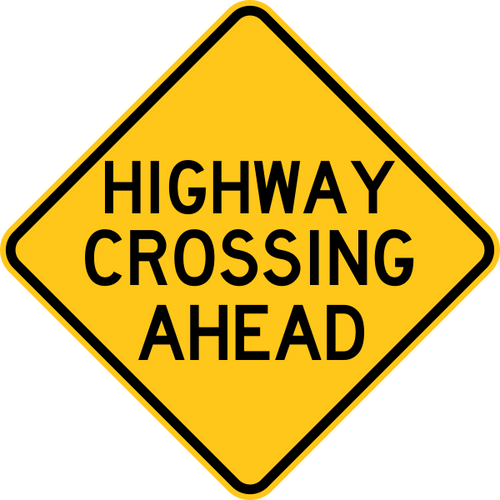 Highway Crossing Ahead Warning Trail Sign Yellow