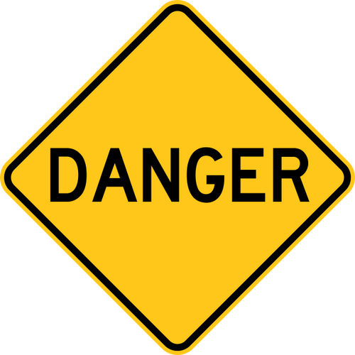 Danger Warning Trail Sign Yellow