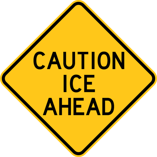 Caution Ice Ahead Warning Trail Sign Yellow