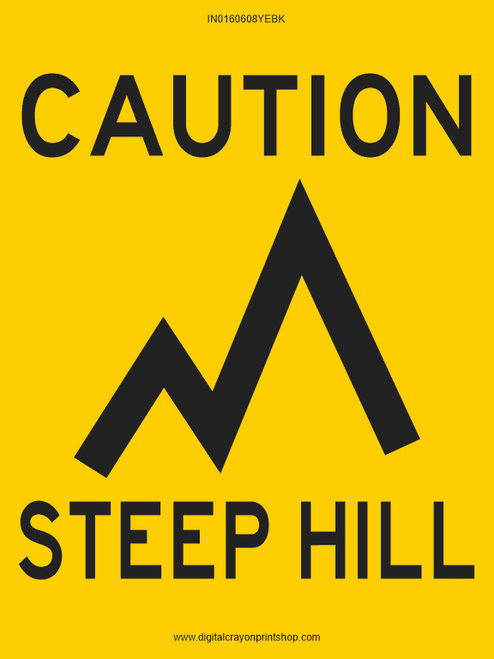 Caution Steep Hill Information Trail Sign