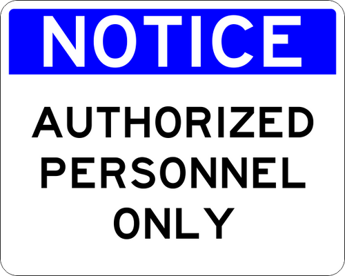 Authorized Personal Only Notice Sign