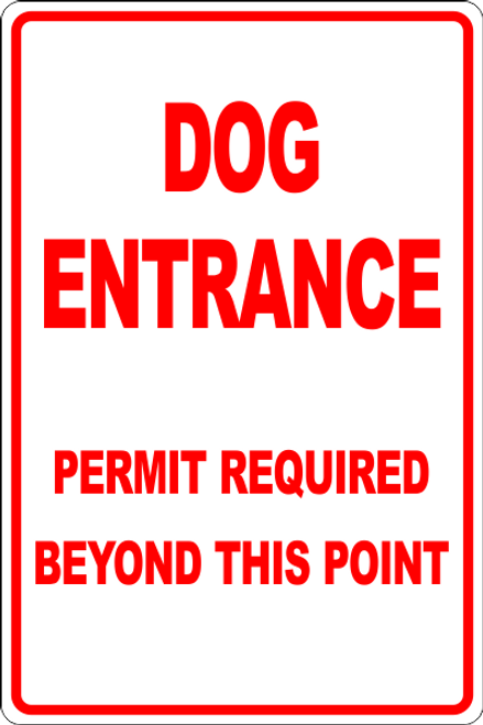 Dog Entrance Permit Required Beyond This Point Informational Sign