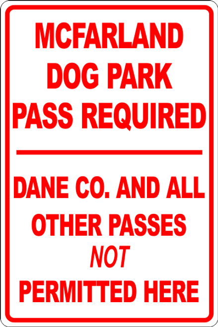 McFarland Dog Park Pass Required Informational Sign