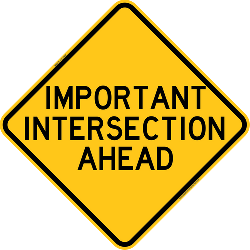 Important Intersection Ahead Warning Trail Sign Yellow