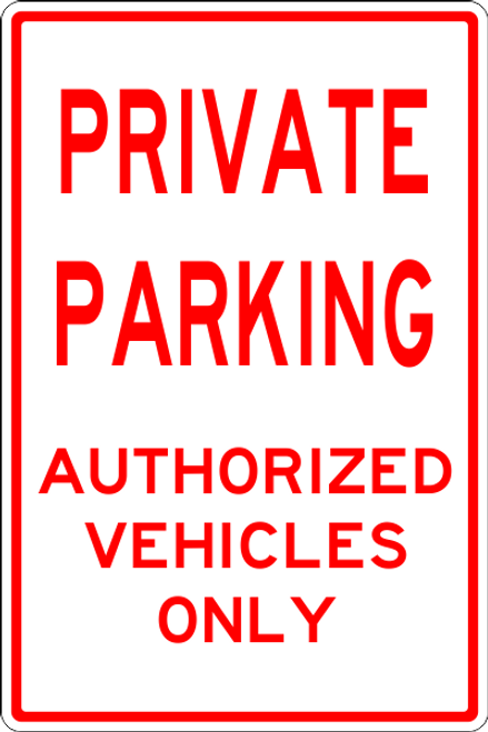 Private Parking Authorized Only sign