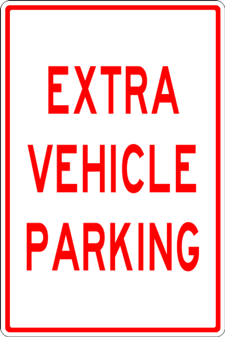 Extra Vehicle Parking sign