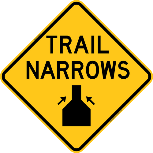 Trail Narrows Warning Trail Sign
