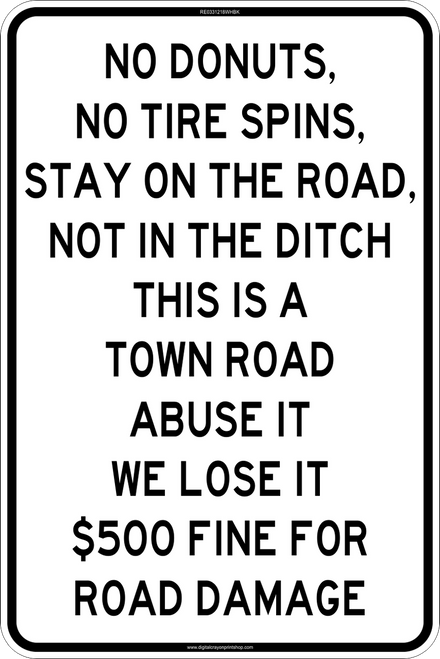 """12' x 18"""" Town Road Use Trail Sign"""