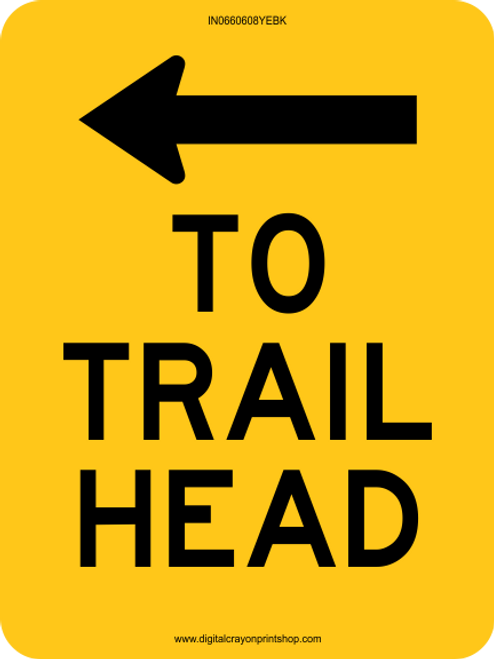 To Trail-head with Left Arrow Information Trail Sign