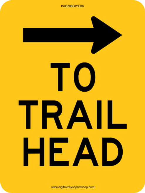 To Trail-head with Right Arrow Information Trail Sign