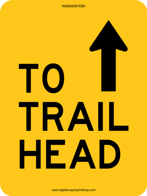 To Trail-head with Ahead Arrow Information Trail Sign