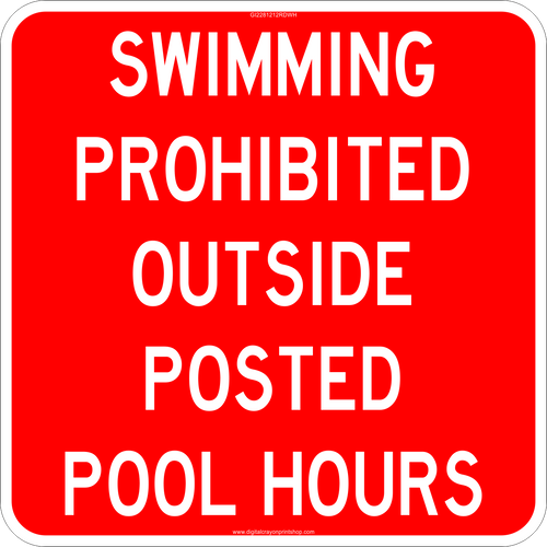 Swimming Prohibited Outside Posted Pool Hours Informational Sign