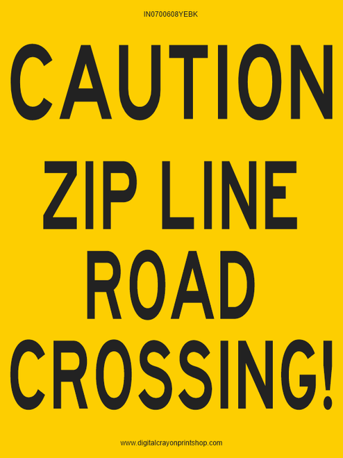 Caution Zip Line Road Crossing Information Trail Sign