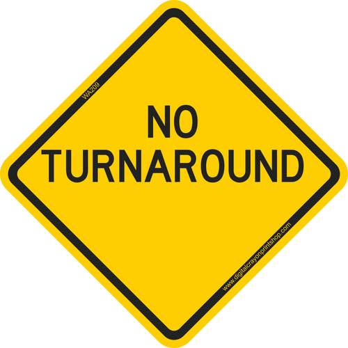 No Turnaround Warning Trail Sign