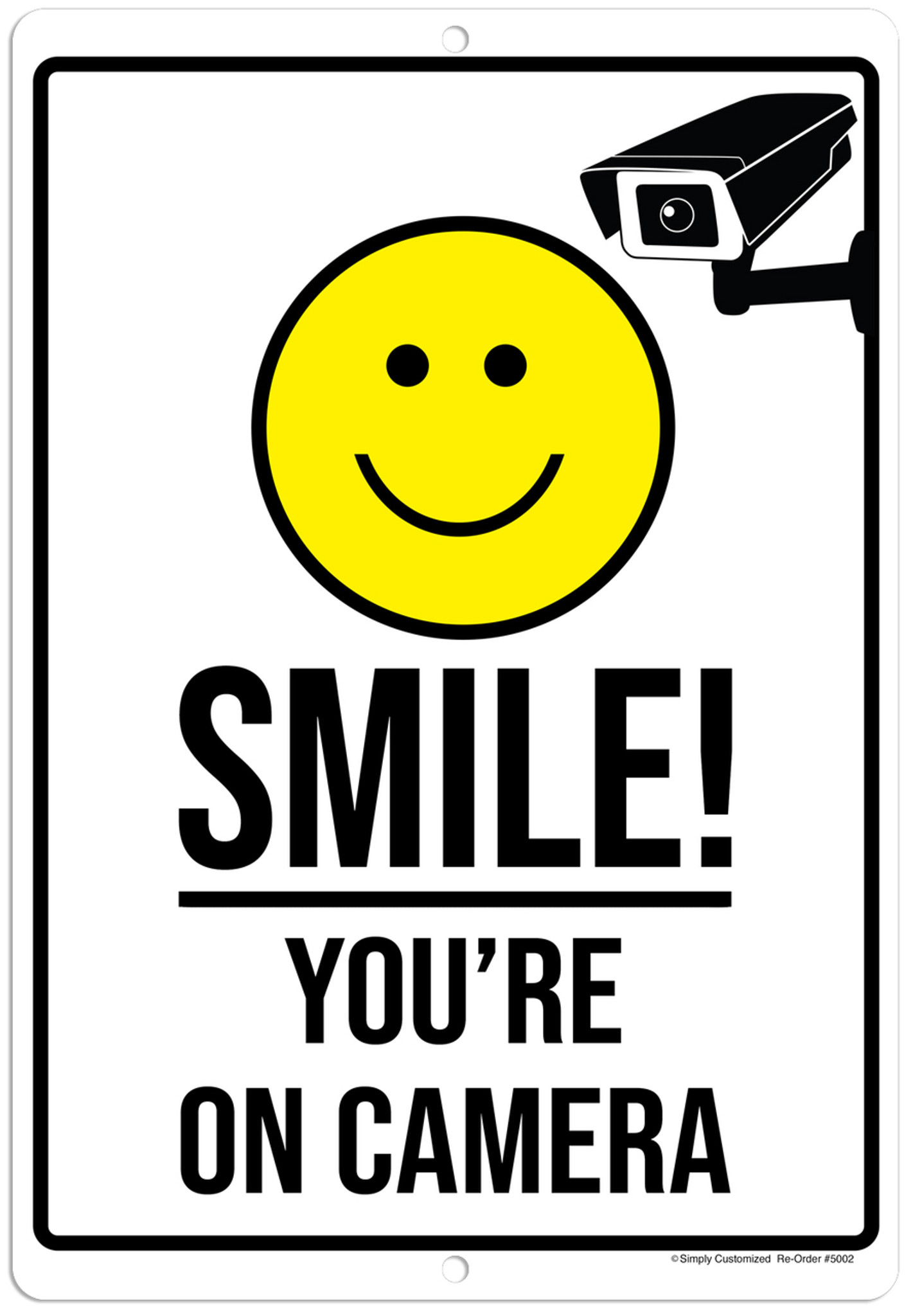 Smile You Re On Camera White Aluminum Indoor Outdoor Rust