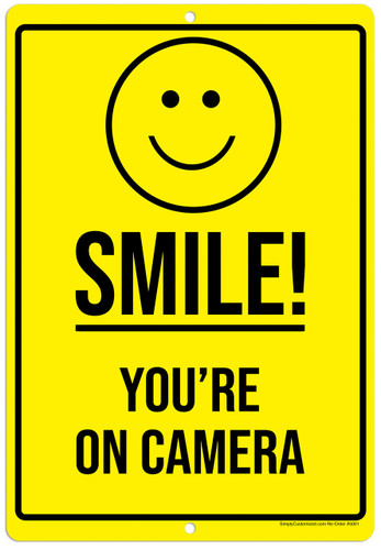 Smile You're On Camera Yellow Aluminum Indoor Outdoor Rust Free Aluminum