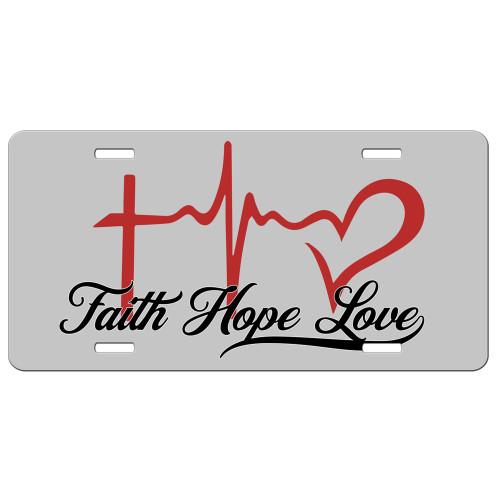 Faith Hope Love Christian License Plate - Christian Car Tags - Christian Gifts - Front License Plate