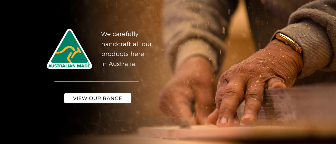 Learn more about how we carefully handcraft our Australian made wooden homewares.