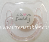 Magnetic Pacifier for Newborn and Toddler Dolls  I Love Daddy Pink