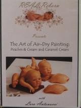 Art of Air-Dry Painting Peaches & Cream & Caramel Cream DVD By Lara Antonucci