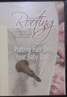 The Art of Rooting  Putting Hair on Your Baby Doll DVD
