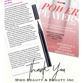 "Our D'Adhesive Eyeliner is ""All in the Press! WWDBeauty and LaunchPad featured this amazing Dual Action Eyeliner this month!"