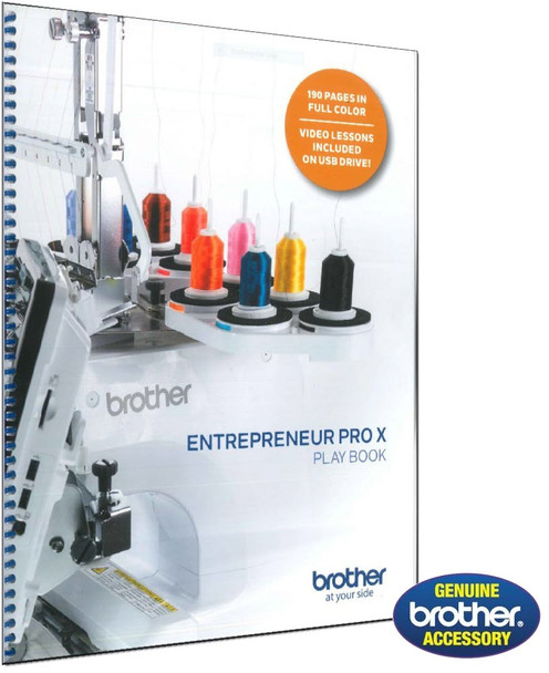 Brother PR1050X Entrepreneur PRO X Play Book | Instructional Guide and Workbook w/Video Lessons on USB Drive