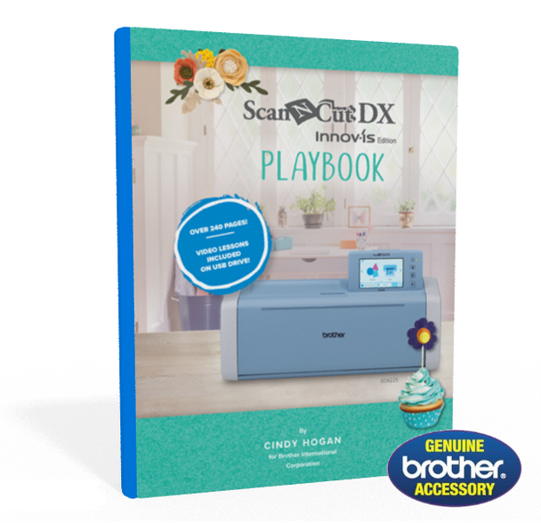 Brother ScanNCut DX Play Book | Instructional Guide and Workbook w/Video Lessons on USB Drive