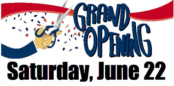 Grand Opening - June 22