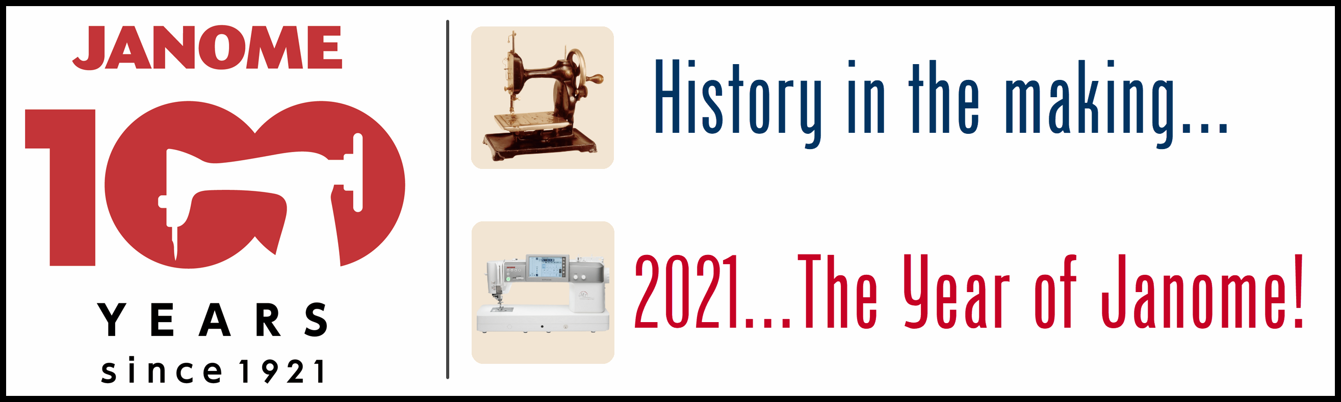 2021 - The Year of Janome