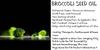 Broccoli Seed Skin Moisturising oil. Fantastic Alternative to Rose Hip Seed Oil